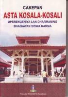 Cakepan Asta Kosala - Kosali