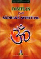 Disiplin dan Sadhana Spiritual