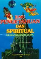Ilmu Pengetahuan Dan Spiritual