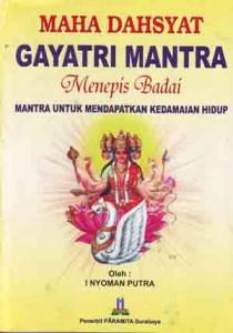 Maha Dahsyat Gayatri Mantra Menepis Badai