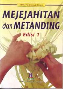 Mejejahitan dan Metanding Edisi 1