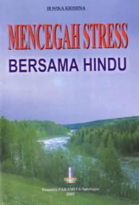 Mencegah Stress Bersama Hindu