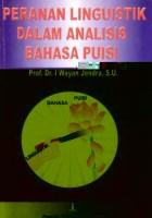 Peranan Linguistik Dalam Analisis Bahasa Puisi