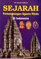 Sejarah Perkembangan Agama Hindu di Indonesia